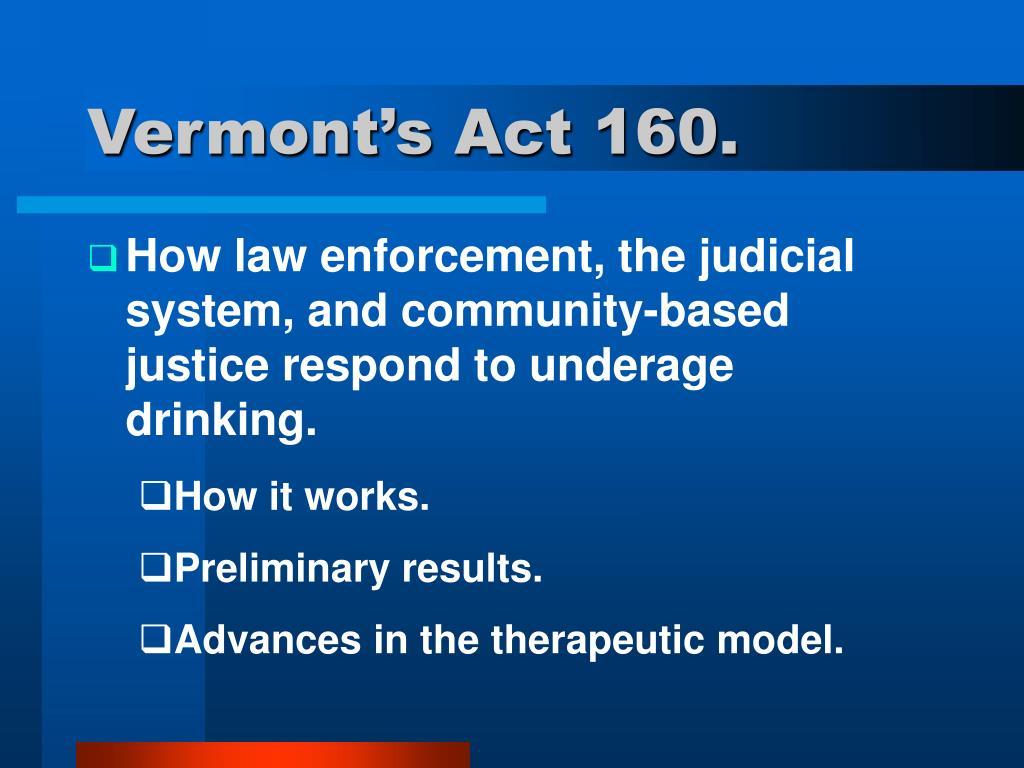 Vermont's Act 160.