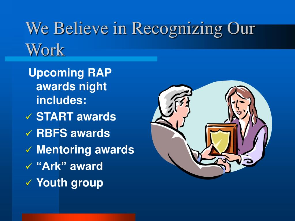 We Believe in Recognizing Our Work