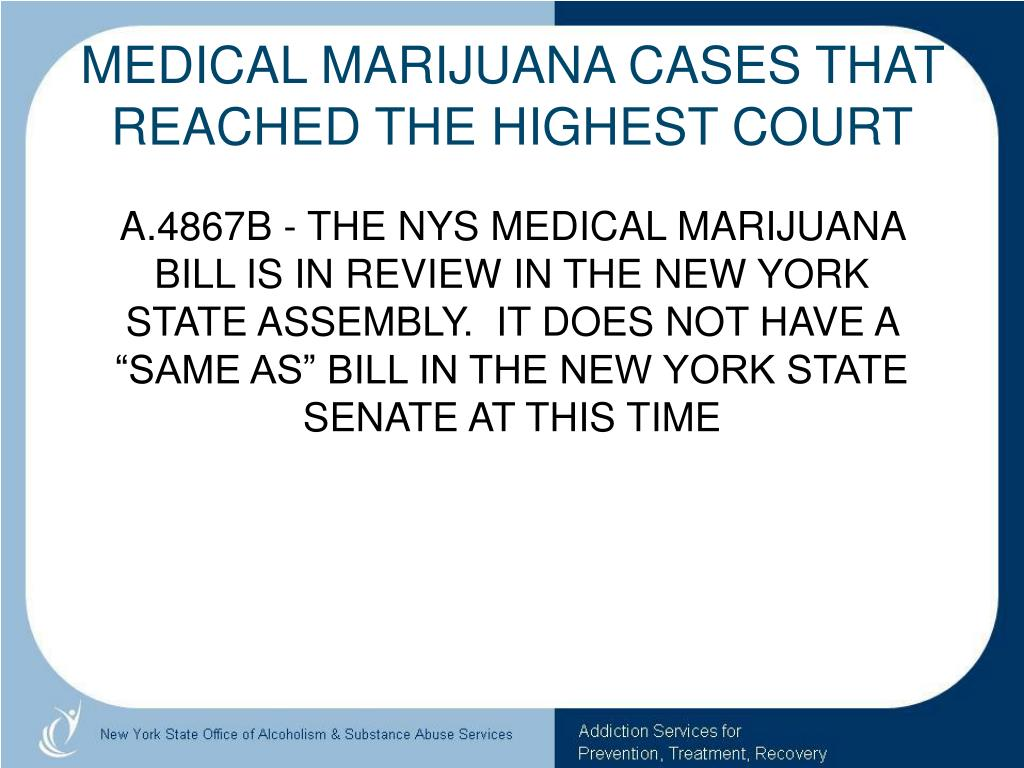 MEDICAL MARIJUANA CASES THAT REACHED THE HIGHEST COURT