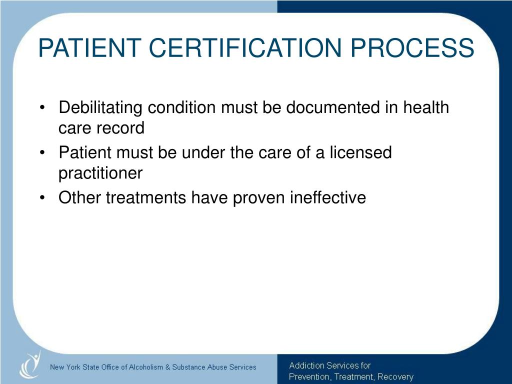 PATIENT CERTIFICATION PROCESS