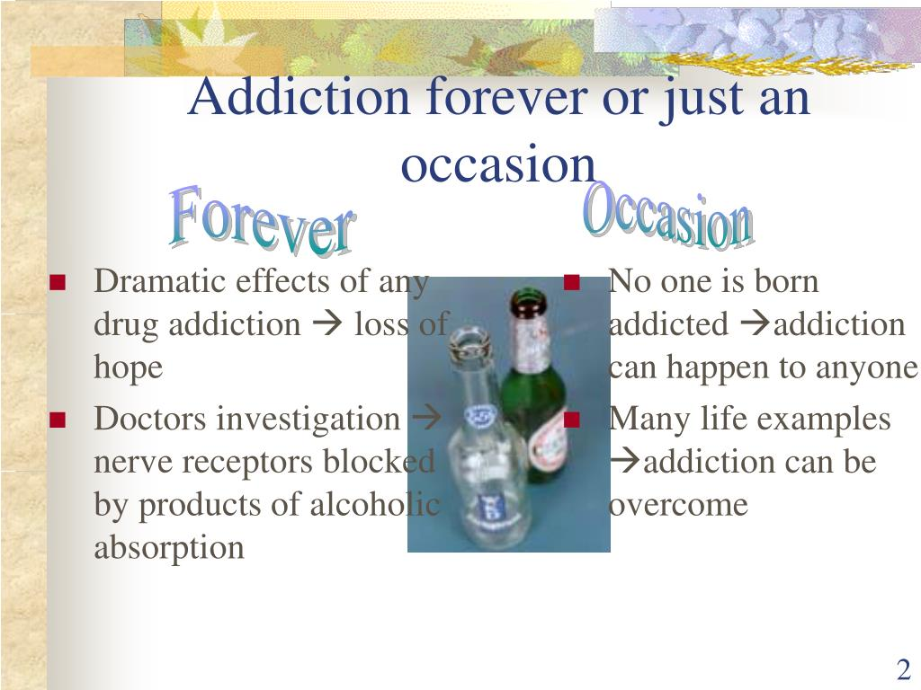 Dramatic effects of any drug addiction
