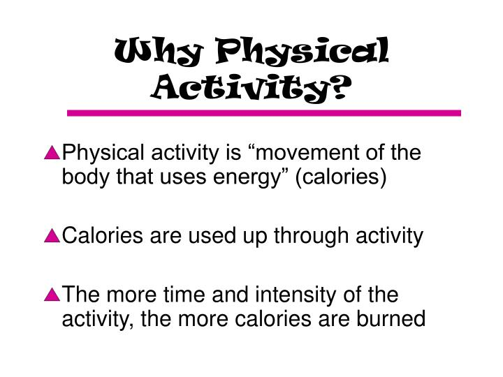 Why physical activity