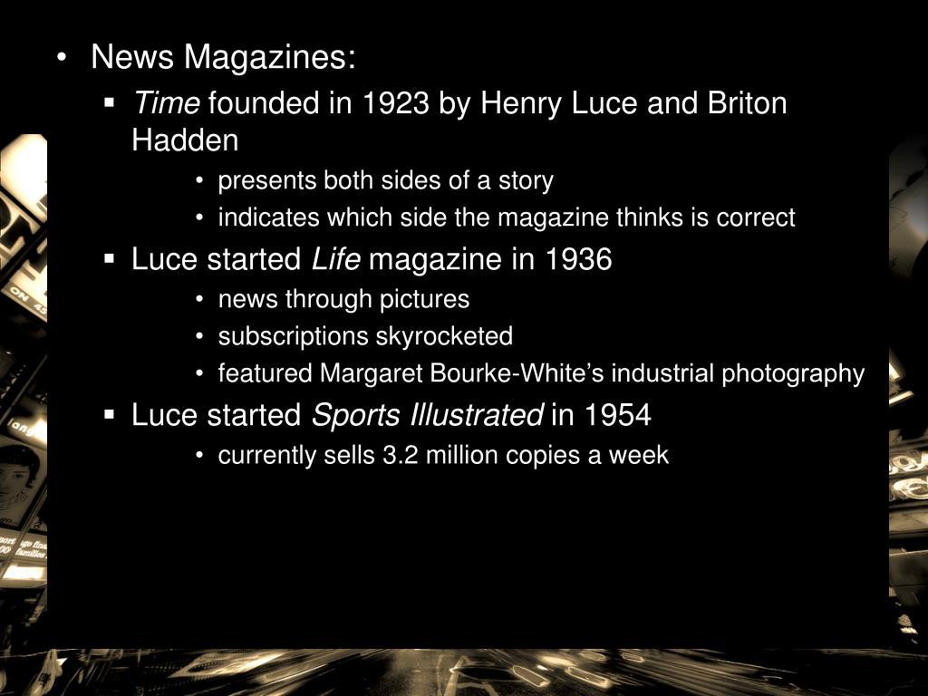 News Magazines: