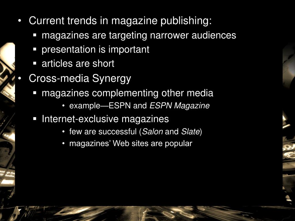 Current trends in magazine publishing: