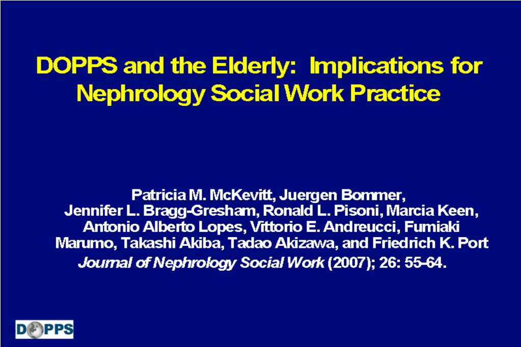 DOPPS and the Elderly:  Implications for Nephrology Social Work Practice