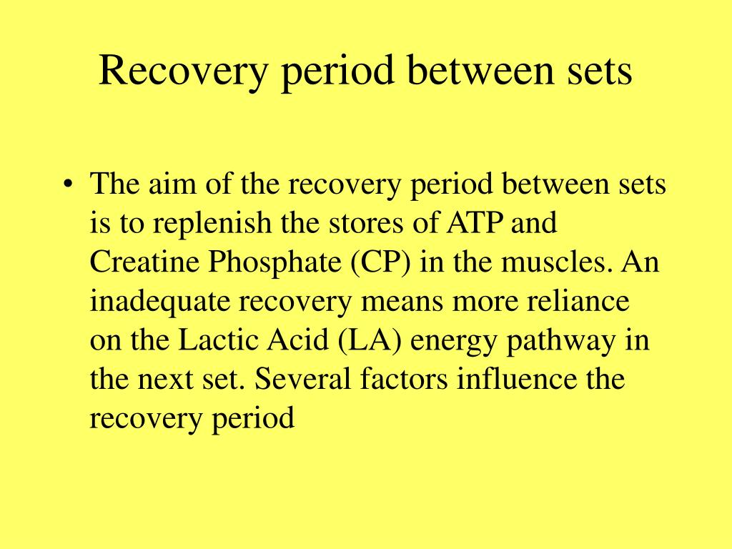 Recovery period between sets