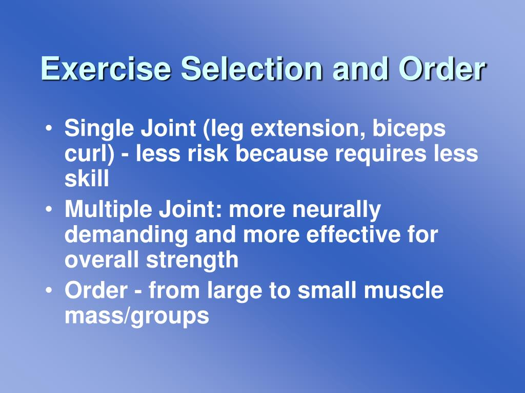Exercise Selection and Order