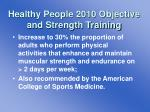 healthy people 2010 objective and strength training