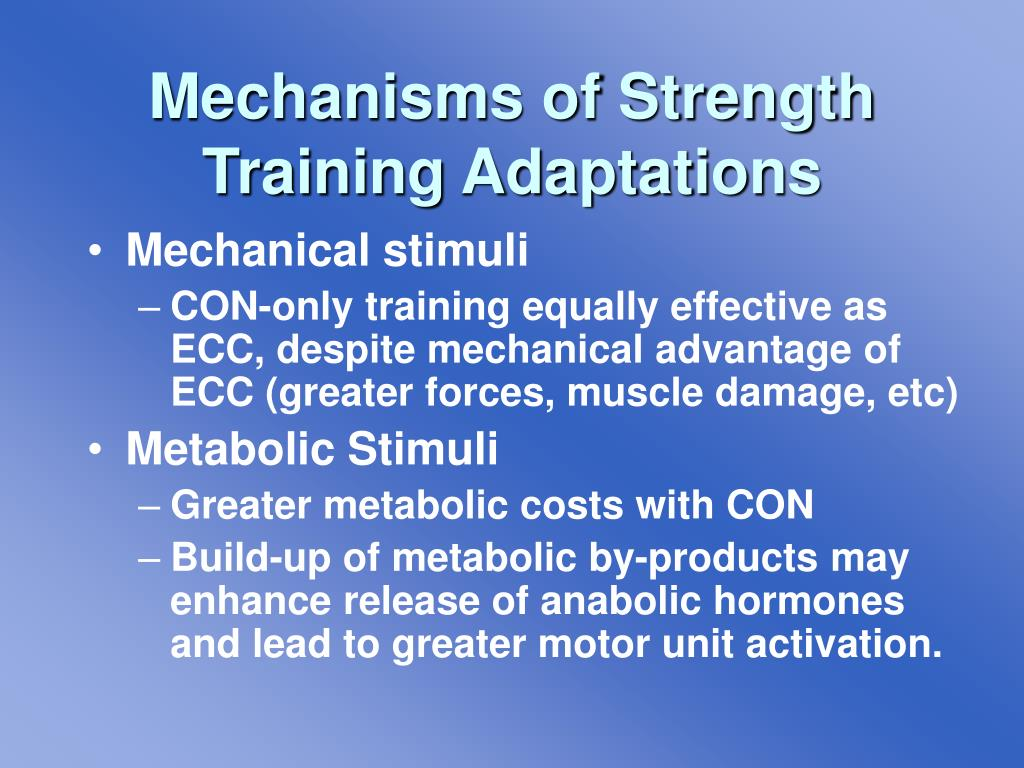 Mechanisms of Strength Training Adaptations