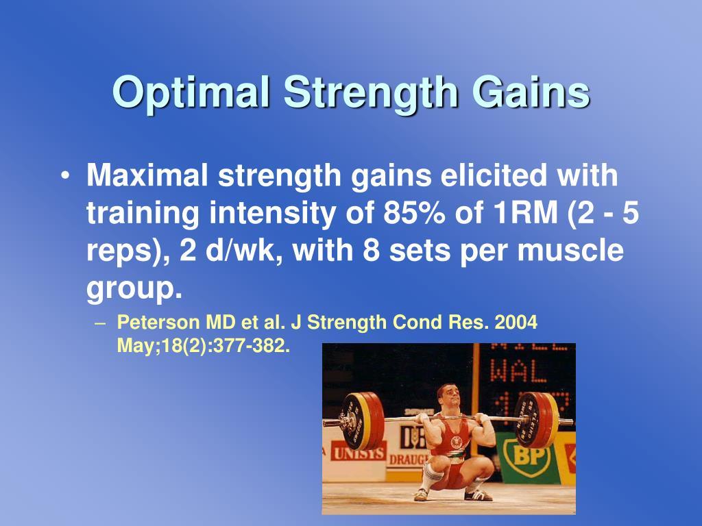Optimal Strength Gains