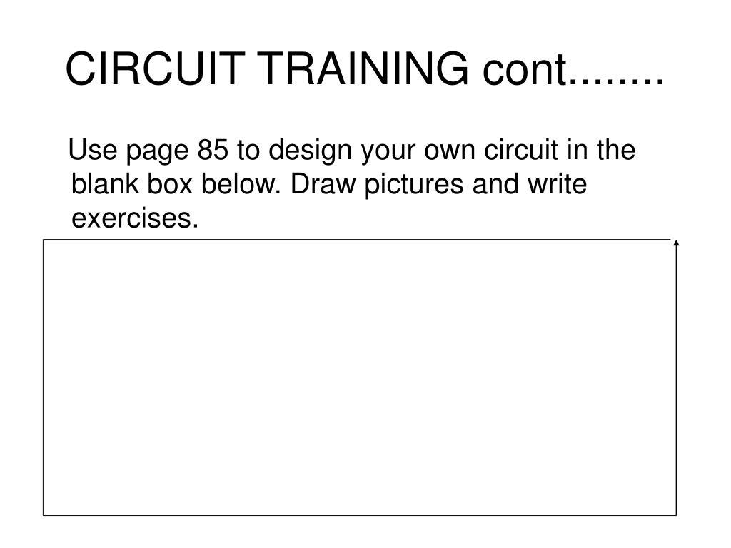 CIRCUIT TRAINING cont........