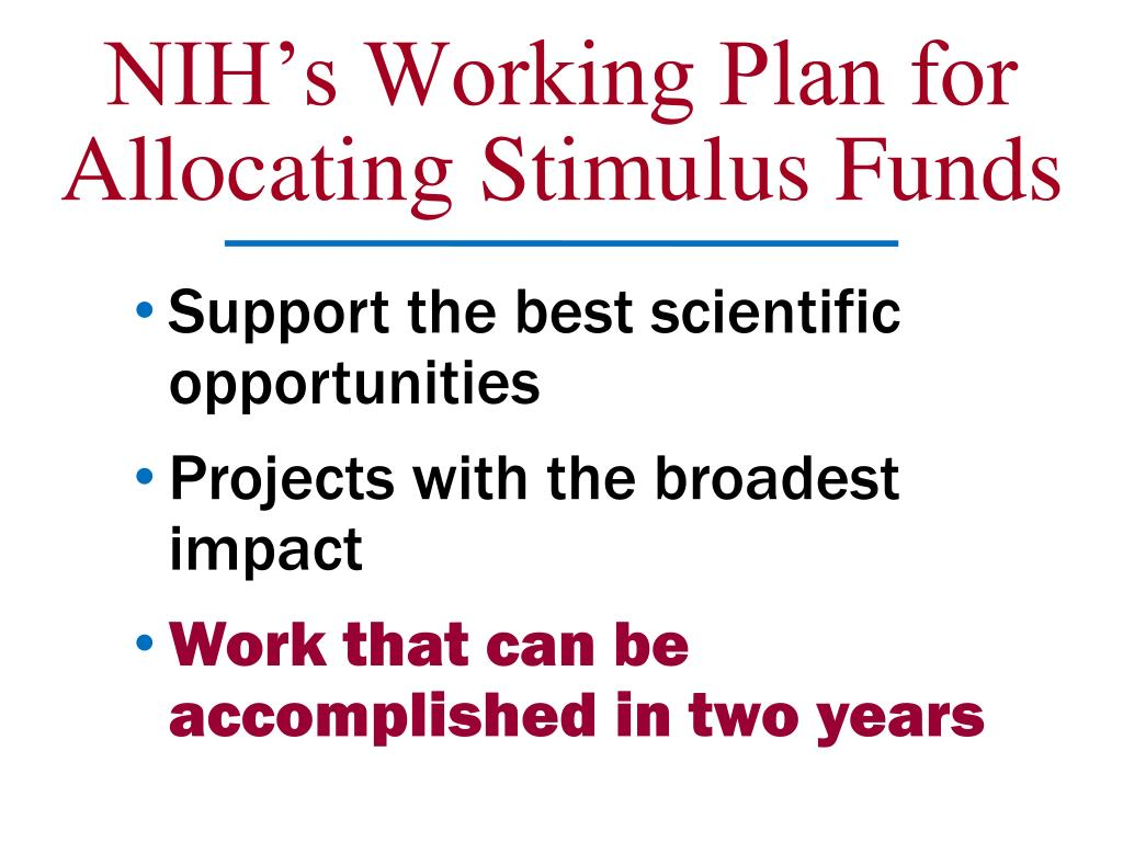 NIH's Working Plan for Allocating Stimulus Funds
