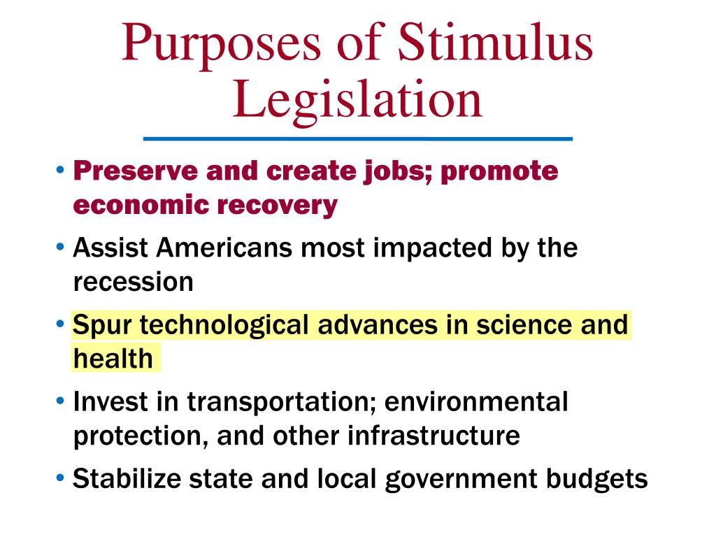 Purposes of Stimulus Legislation