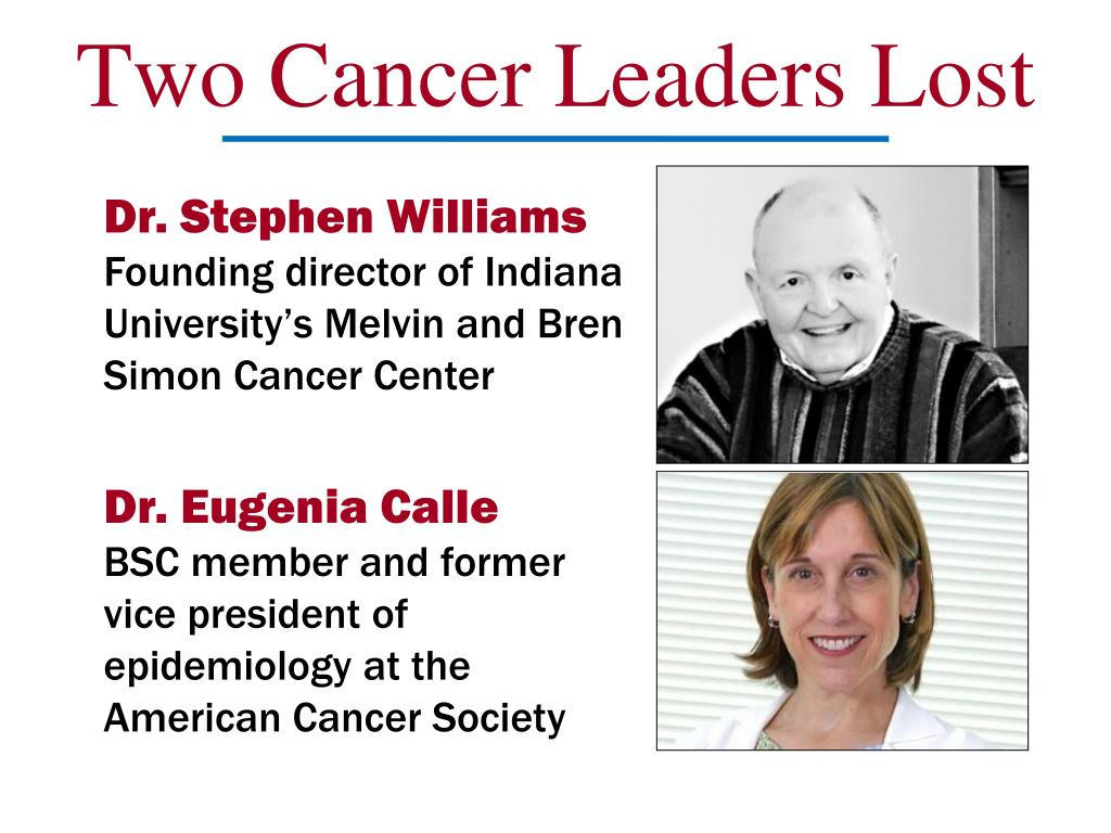 Two Cancer Leaders Lost