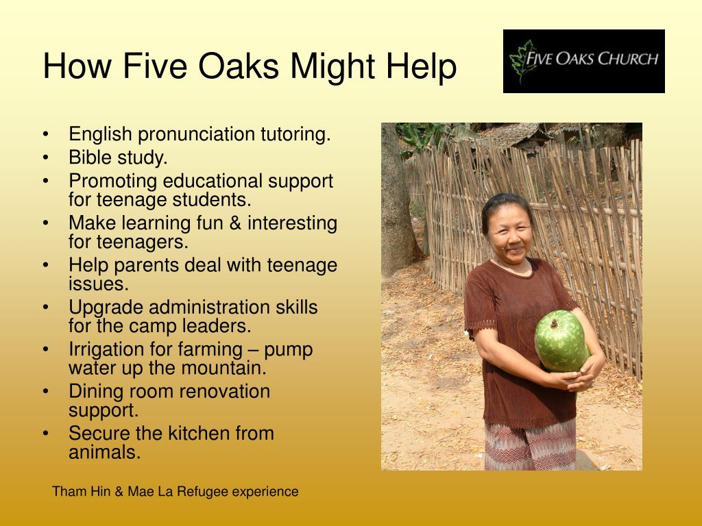 How Five Oaks Might Help