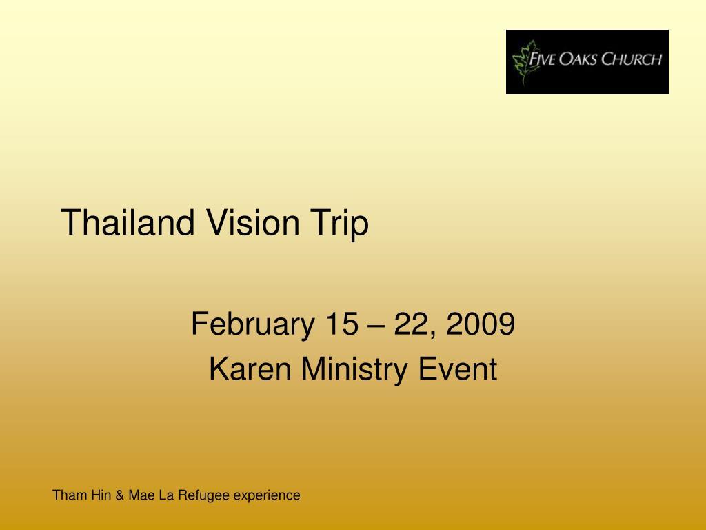 Thailand Vision Trip