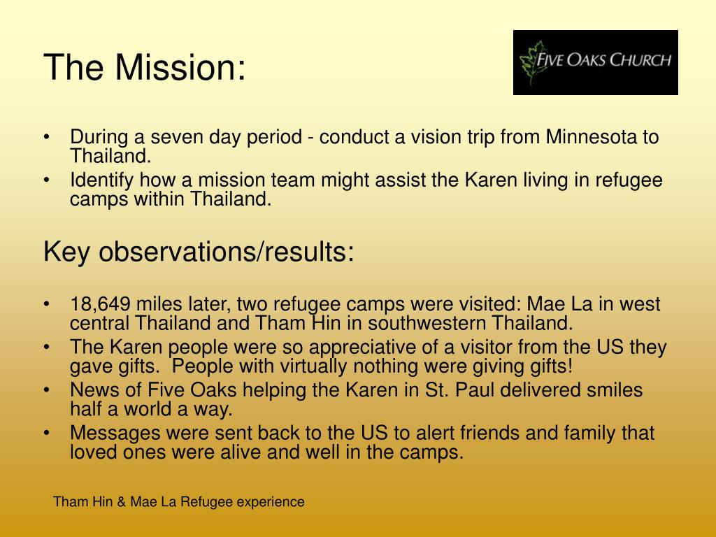 The Mission: