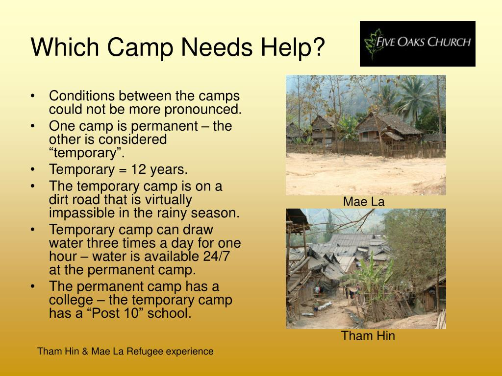 Which Camp Needs Help?