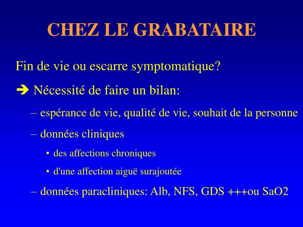 CHEZ LE GRABATAIRE