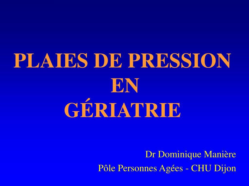 PLAIES DE PRESSION