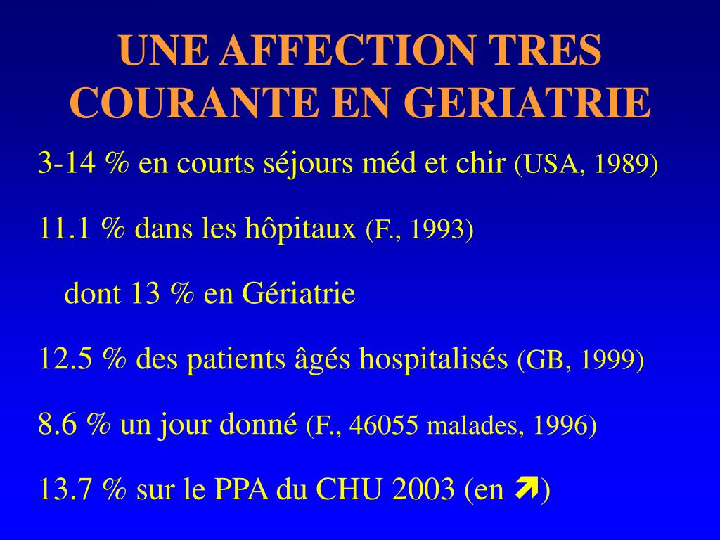 UNE AFFECTION TRES COURANTE EN GERIATRIE