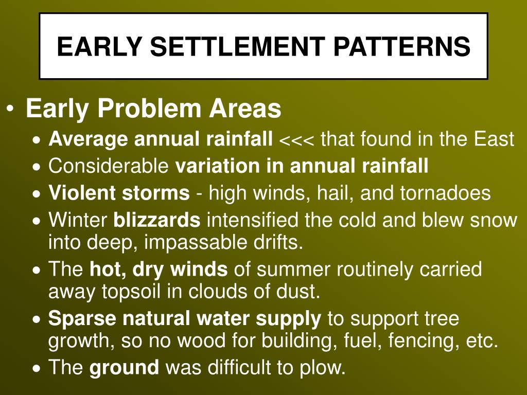EARLY SETTLEMENT PATTERNS