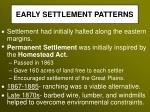 early settlement patterns16