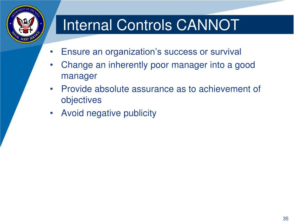 Internal Controls CANNOT