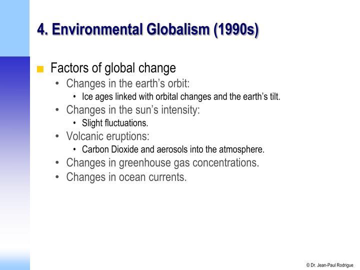 4. Environmental Globalism (1990s)