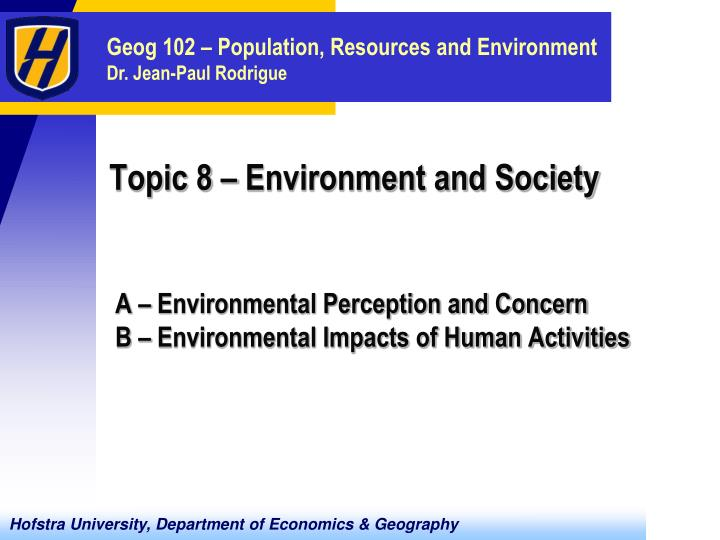 Topic 8 environment and society