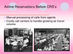 airline reservations before crs s