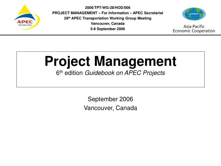 Project management 6 th edition guidebook on apec projects