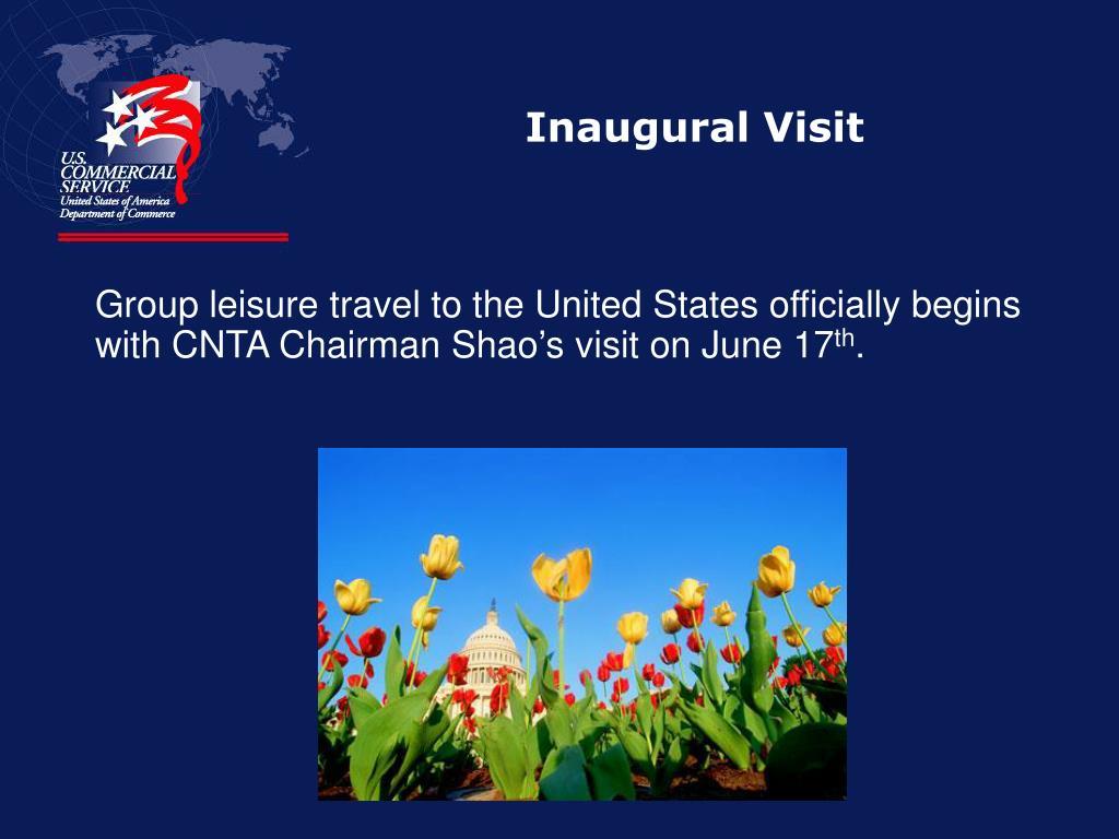 Inaugural Visit