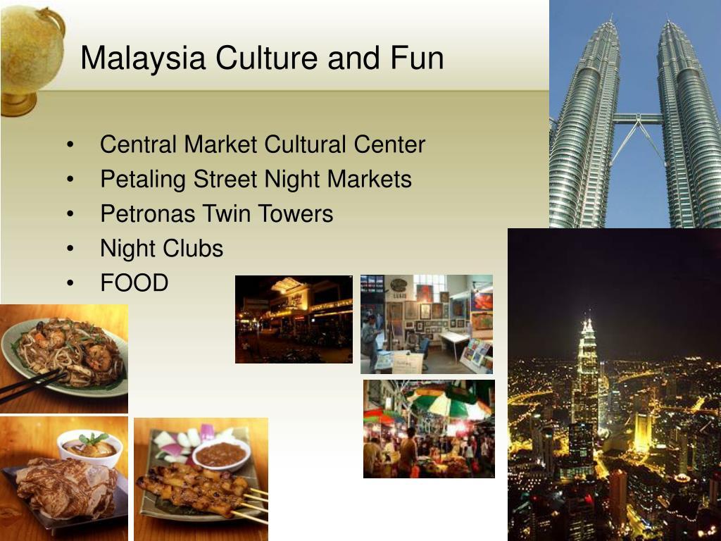 Malaysia Culture and Fun