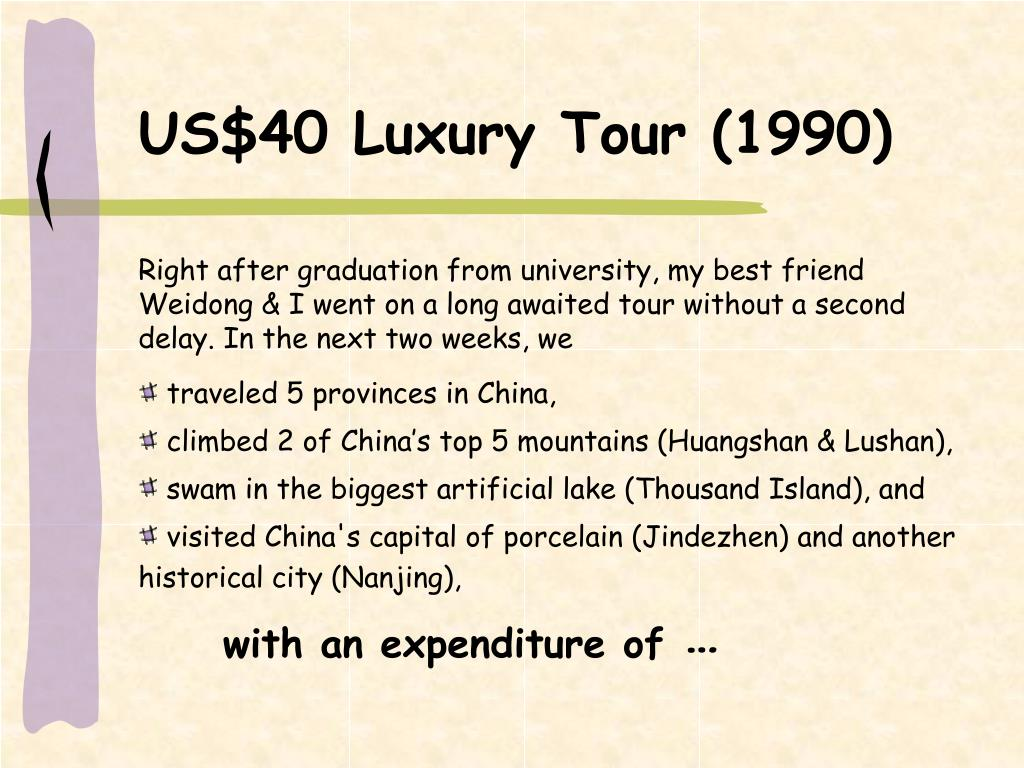 US$40 Luxury Tour (1990)