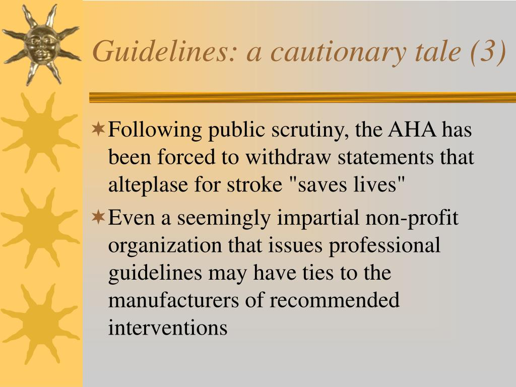 Guidelines: a cautionary tale (3)