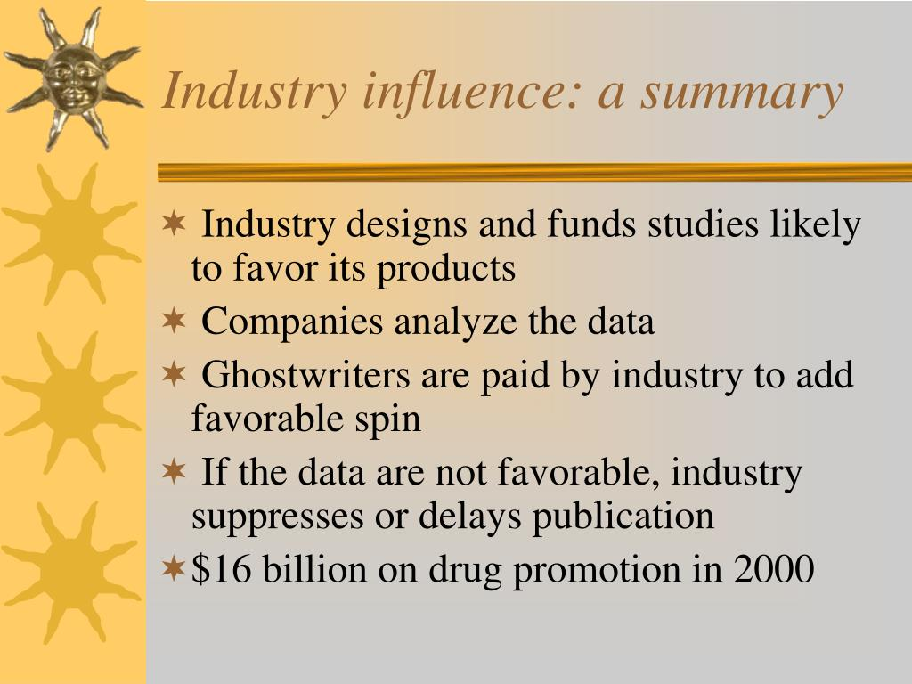 Industry influence: a summary