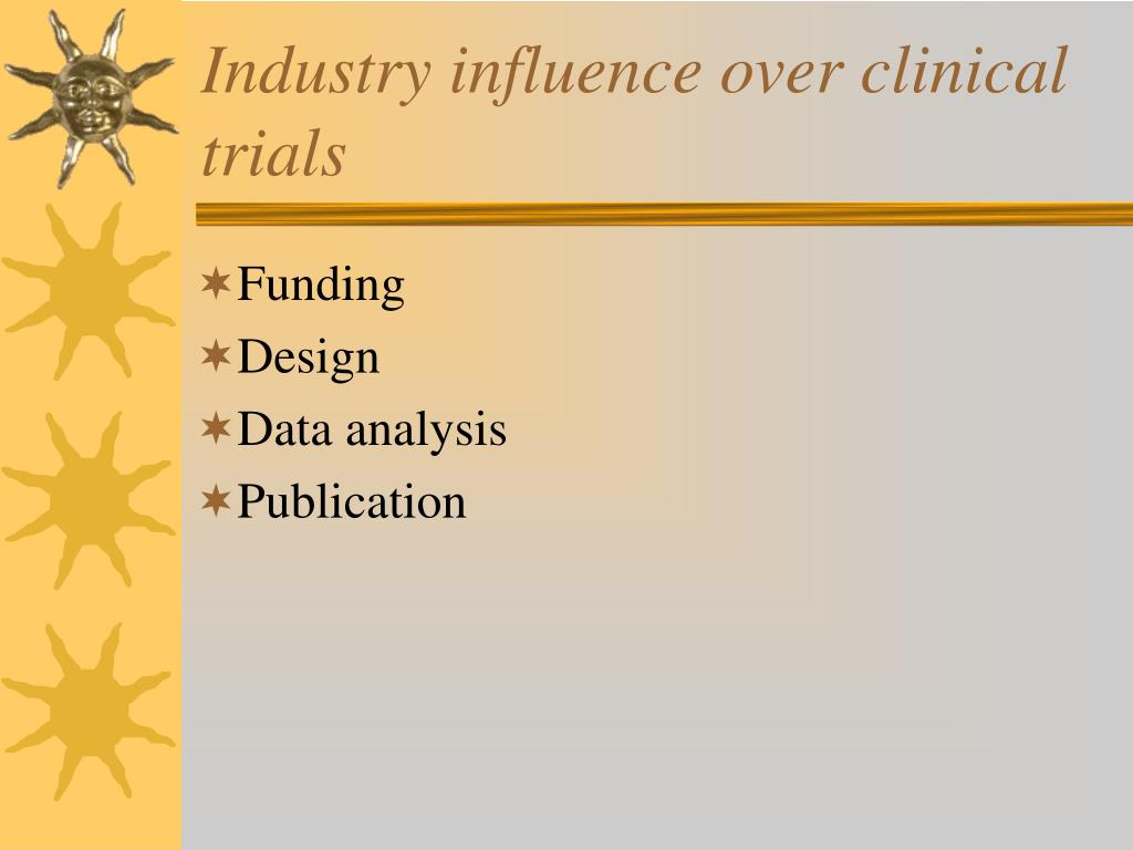 Industry influence over clinical trials