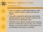industry influence some solutions 2