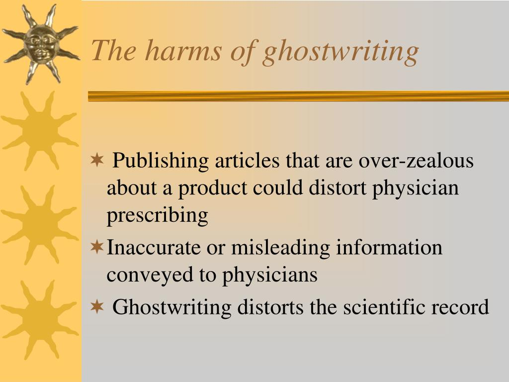 The harms of ghostwriting