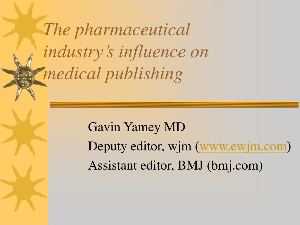The pharmaceutical industry's influence on medical publishing