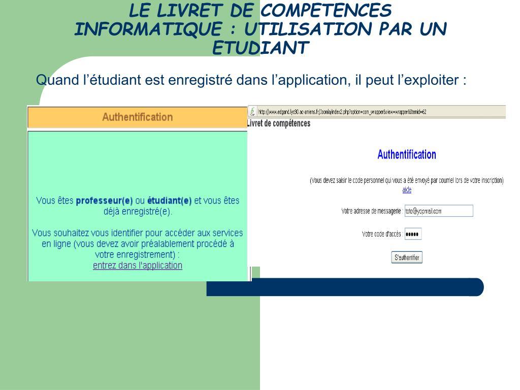 LE LIVRET DE COMPETENCES INFORMATIQUE : UTILISATION PAR UN ETUDIANT