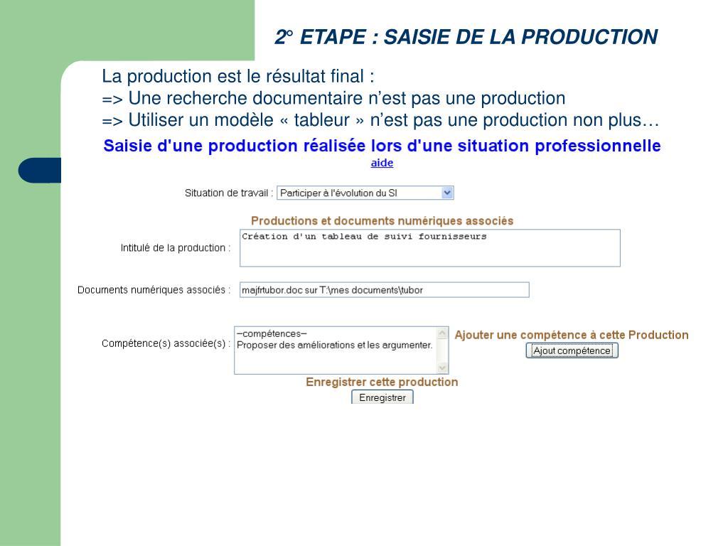 2° ETAPE : SAISIE DE LA PRODUCTION