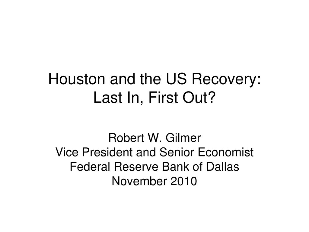 Houston and the US Recovery:
