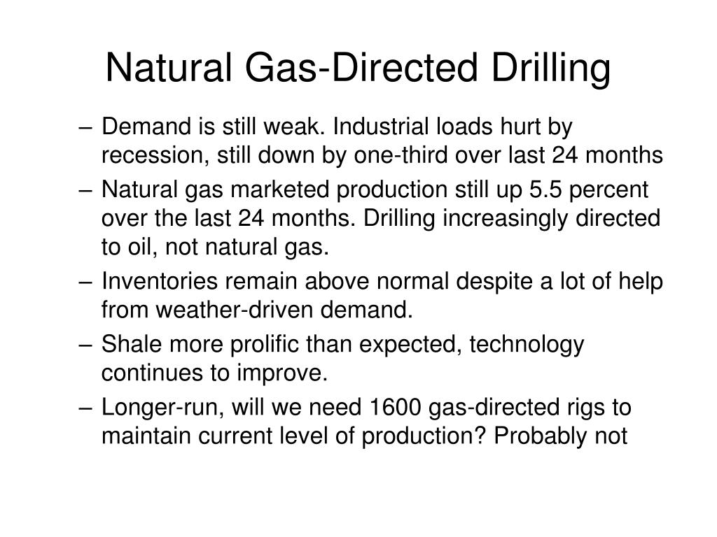 Natural Gas-Directed Drilling