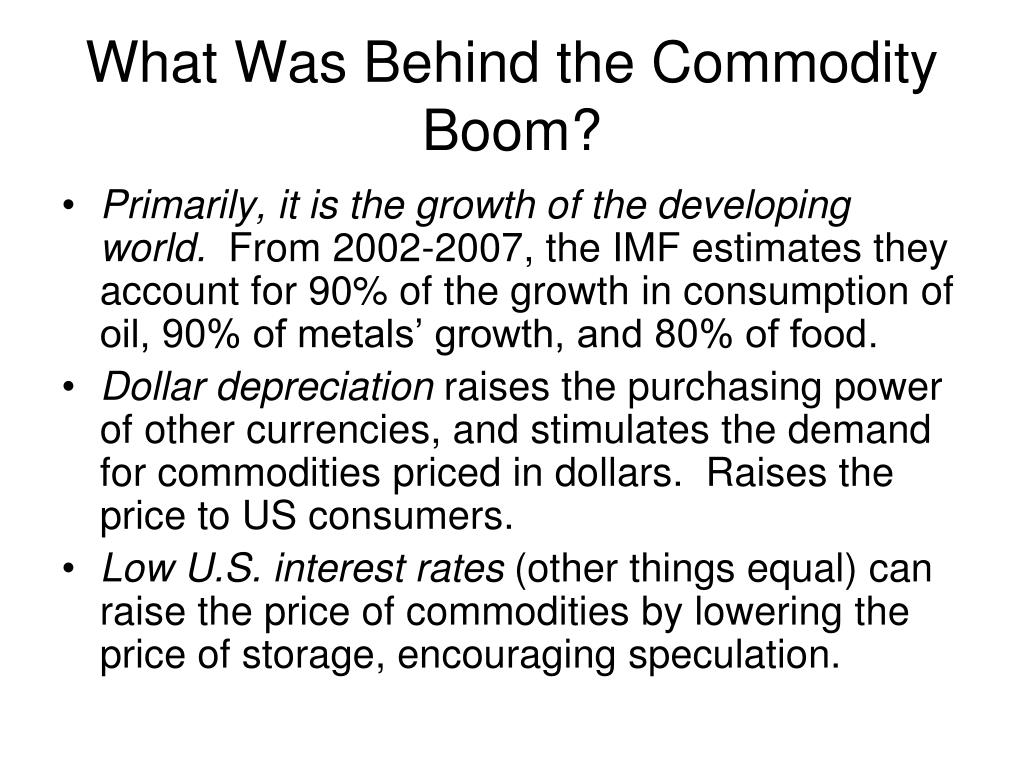 What Was Behind the Commodity Boom?