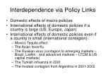 interdependence via policy links