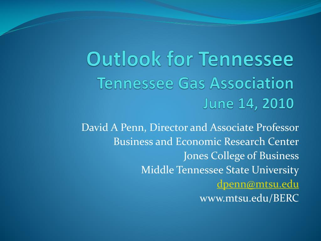 outlook for tennessee tennessee gas association june 14 2010