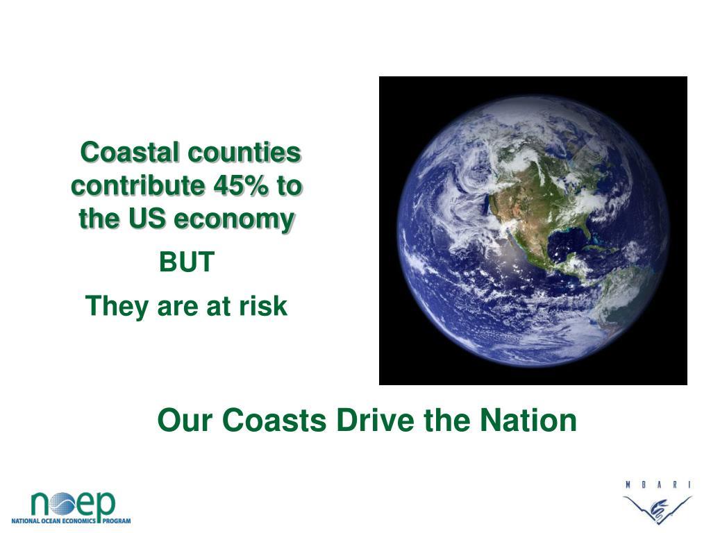 Coastal counties contribute 45% to the US economy