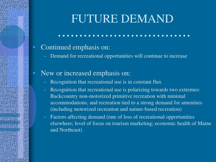 FUTURE DEMAND